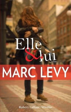 Elle & lui de Marc Lévy ♥♥