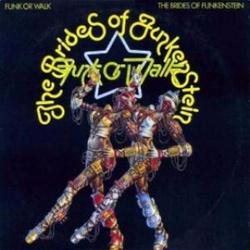 The Brides Of Funkenstein - Funk Or Walk - Complete LP