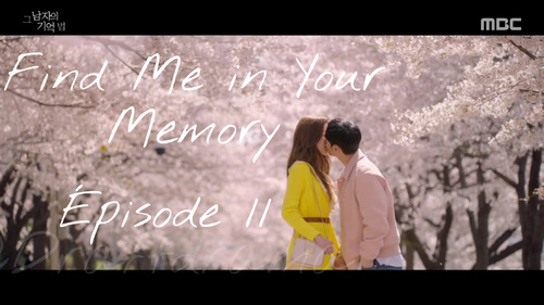 Find Me in Your Memory EP11