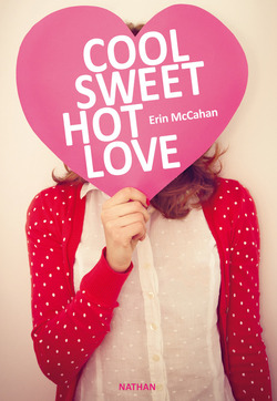 """Cool Sweet Hot Love"" d'Erin McCahan"