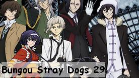 Bungou Stray Dogs 29