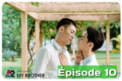 My Brother 9/12 épisodes Vostfr