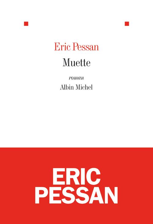 N. et Muette, d'Eric Pessan