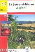 Topo guide : à pied en Seine et Marne