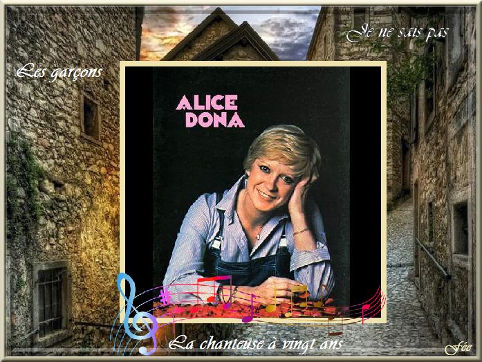 """Alice Dona """"Je ne sais pas"""" & la chanteuse à vingt ans & les garçons"""