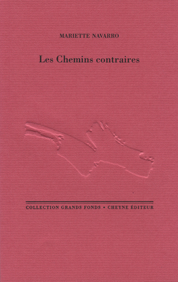 Avis de parution: LES CHEMINS CONTRAIRES