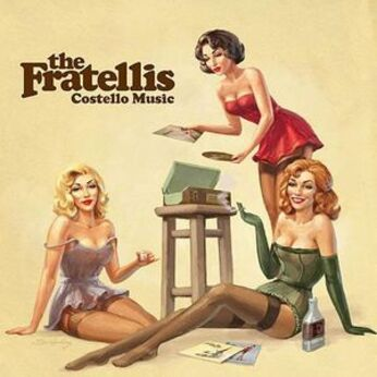 My Daughter's Choice # 25: The Fratellis - Costello Music (2006)
