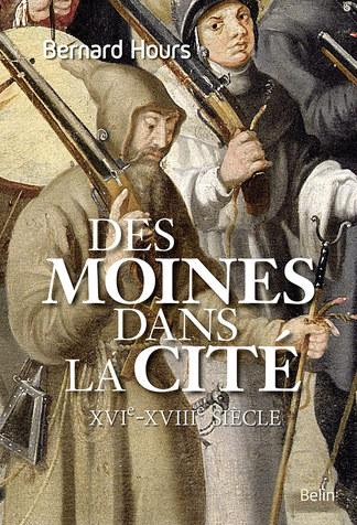 Des moines dans la cité  - Bernard Hours