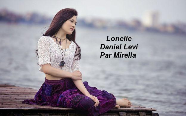 Lonelie    Daniel Levi   Par Mirella