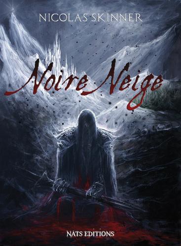 Noire Neige de Nicolas Skinner