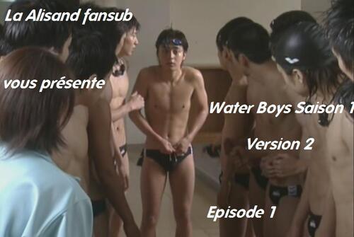 Water Boys version 2 episode 1 et 2