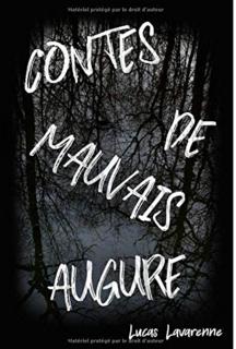 Contes de mauvais augures (Lucas Lavarenne)
