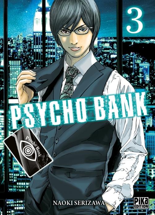 Psycho bank - Tome 03 - Naoki Serizawa