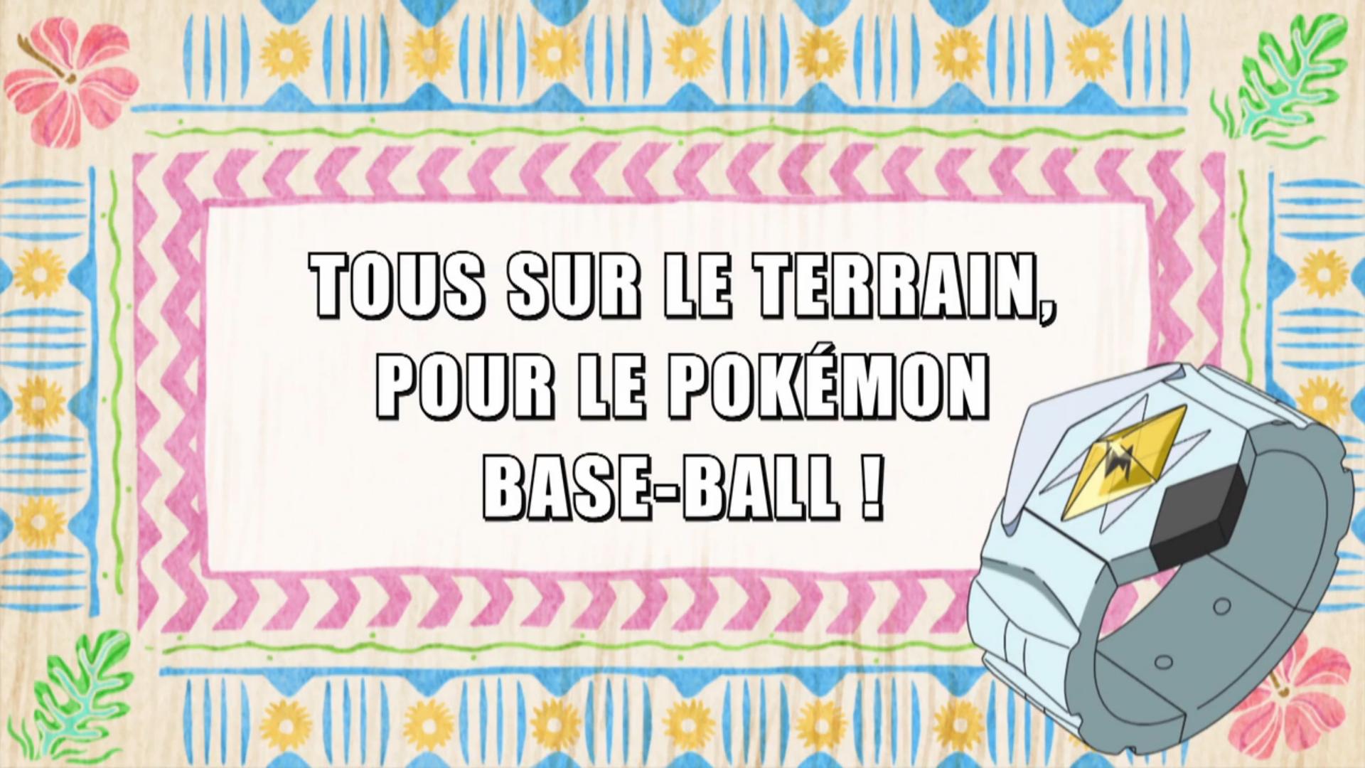 Pokémon - 20x28 - Tous sur le terrain, pour le Pokémon Base-Ball !
