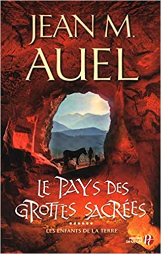 Au pays des grottes sacrées ( tome 6 et fin )