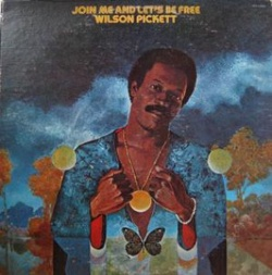 Wilson Pickett - Join Me And Let's Be Free - Complete LP