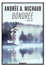 Bondrée, Andrée A. Michaud