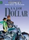 Largo Winch 14 Loi du dollar