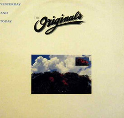 The Originals - Yesterday And Today - Complete LP