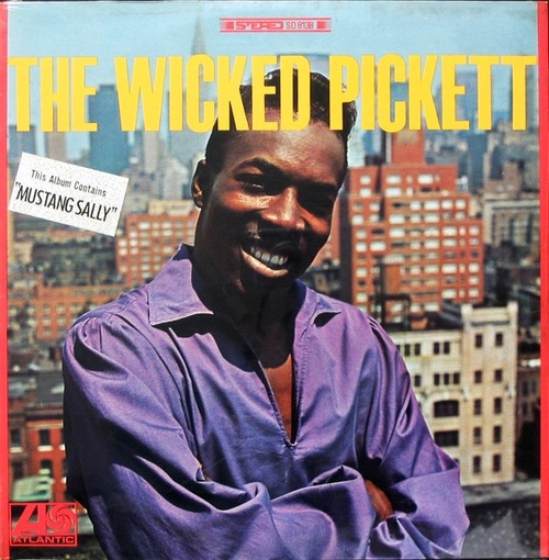 "Wilson Pickett : Album "" The Wicked Pickett "" Atlantic Records SD 8138 [ US ]"