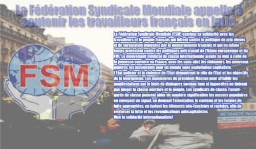 A l'opposé de la CES, la FSM elle soutient les travailleurs français en lutte #FSM #GilletsJaunes (IC.fr-4/12/18)