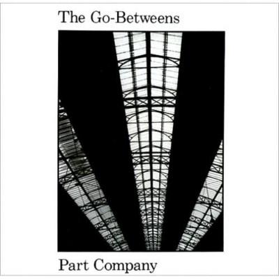 Go-Betweens - Part Company - 1984