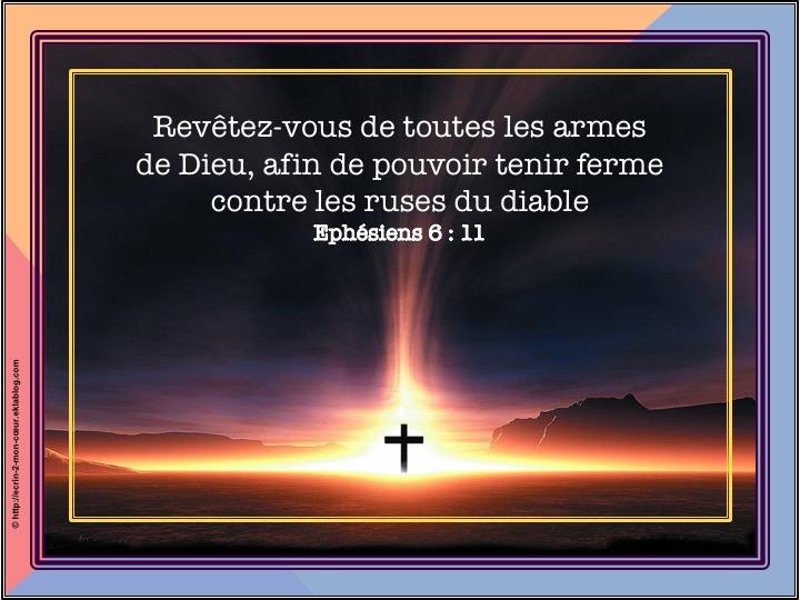Revêtez-vous de toutes les armes de Dieu - Ephésiens 6 : 11