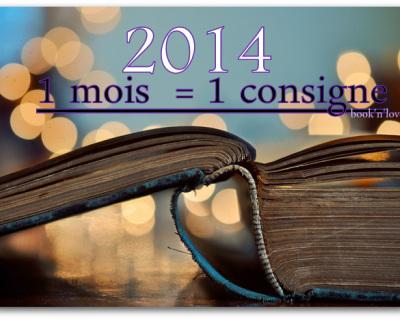 Challenge 2014 : 1 mois = 1 catégorie