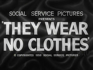 They Wear No Clothes. 1956.