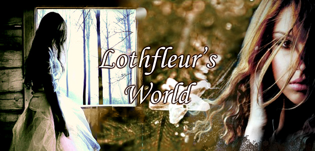 Lothfleur's world aka my-freesia