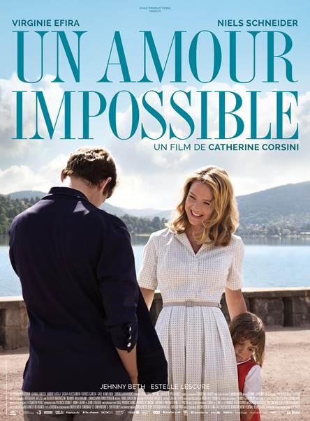 Découvrez l'affiche de Un Amour Impossible, le nouveau film de Catherine Corsini  avec Virginie Efira et Niels Schneider.