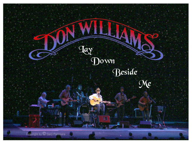 Lay down beside me ~ Don Williams