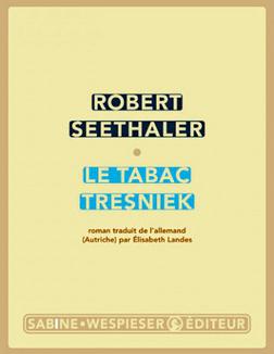 """""""Le tabac Tresniek"""" de Robert Seethaler"""