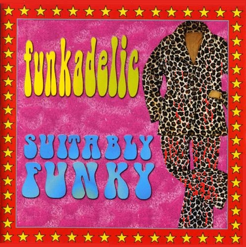"Funkadelic : CD "" Suitably Funky "" Dressed To Kill Records METRO 402 [ UK ]"