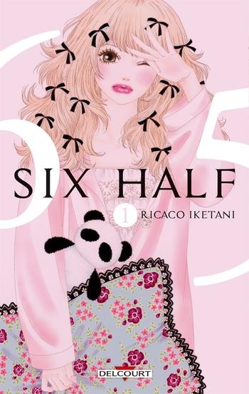 Six half - Tome 01 - Ricaco Iketani