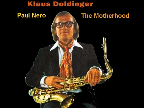 Klaus Doldinger - Paul Nero - The Motherhood