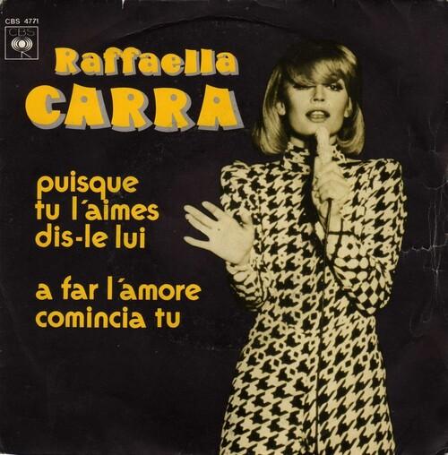 Raffaella Carra - Puisque Tu L'Aimes Dis-Le Lui (1976)