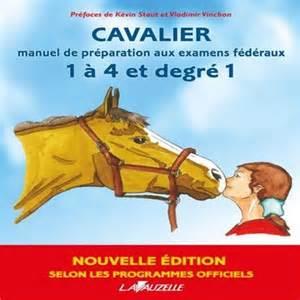 Livres Equitation - CAVALIER 1 à 4 et degré 1 LAVAUZELLE ...