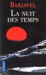 La nuit des temps, René Barjavel
