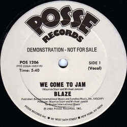 Blaze - We Come To Jam