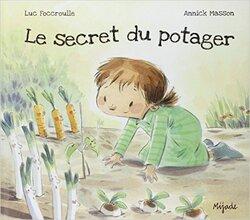 LE SECRET DU POTAGER - CE1