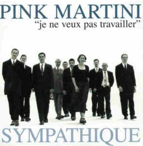 PINK MARTINI - No Hay Problema (1997) (Smooth Jazz)