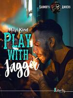 Gratuitement Play with Jagger: Sanmdi's Angers