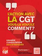 L'ACTION avec LA CGT, VOUS LA VOULEZ COMMENT ?