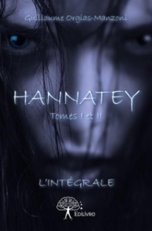 """""""Hannatey"""" de Guillaume Orgias-Manzoni :"""