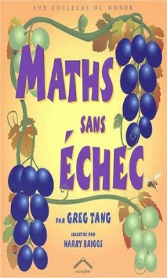 Greg Tang & Harry Briggs : Maths sans échec