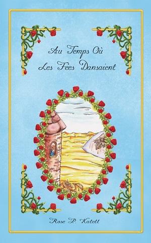 Au temps où les fées dansaient, Tome 1 (couverture par Lineora)