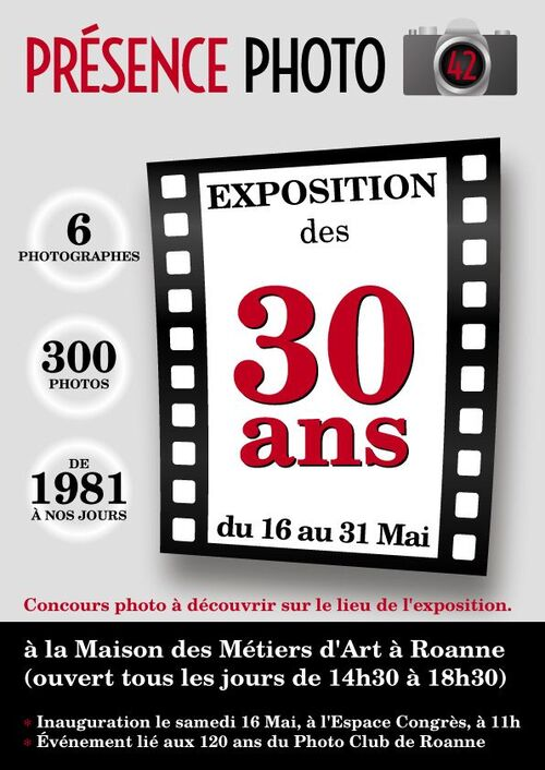 LES 30 ANS DE PRESENCE PHOTO 42 A LA MAISON DES METIERS D'ART A ROANNE  DU 16 AU 31 MAI 2015