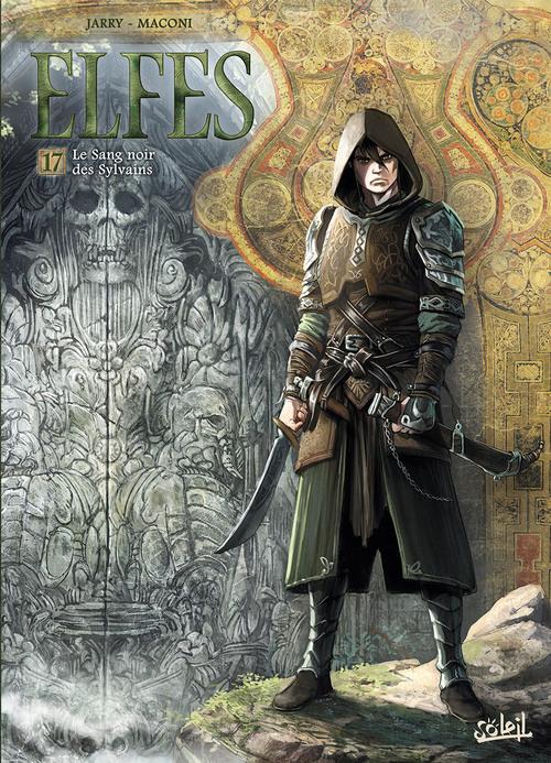 Elfes - Tome 17 Le sang noir des Sylvains - Jarry & Maconi