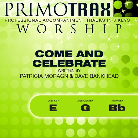 Album cover Come and Celebrate (Worship Primotrax) - EP
